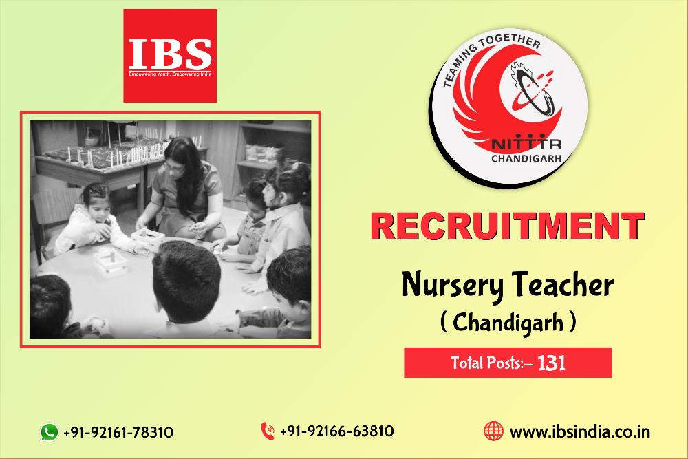 NITTTR Chandigarh NTT Recruitment 2019 : 131 Nursery Teacher Jobs